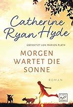 Morgen wartet die Sonne (German Edition)