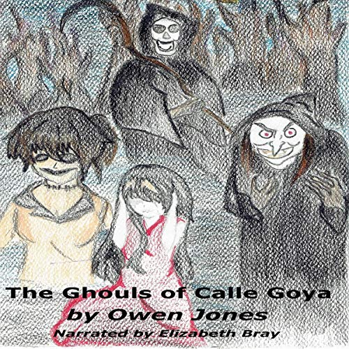 The Ghouls of Calle Goya audiobook cover art