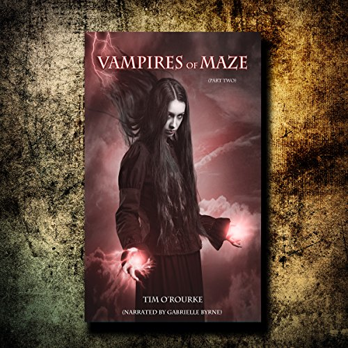 Vampires of Maze, Part Two audiobook cover art