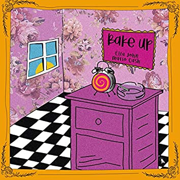 Bake Up (feat. Mario Cash)