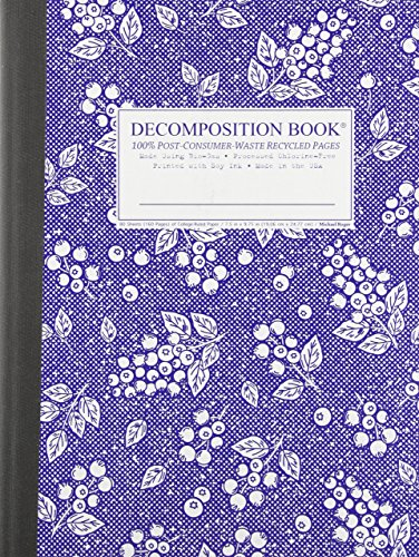 Blueberry Decomposition Book: College-ruled Composition Notebook With 100% Post-consumer-waste Recycled Pages by Michael Roger Inc (Corporate Author) (1-Jan-2013) Stationery