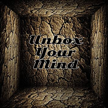 Unbox Your Mind