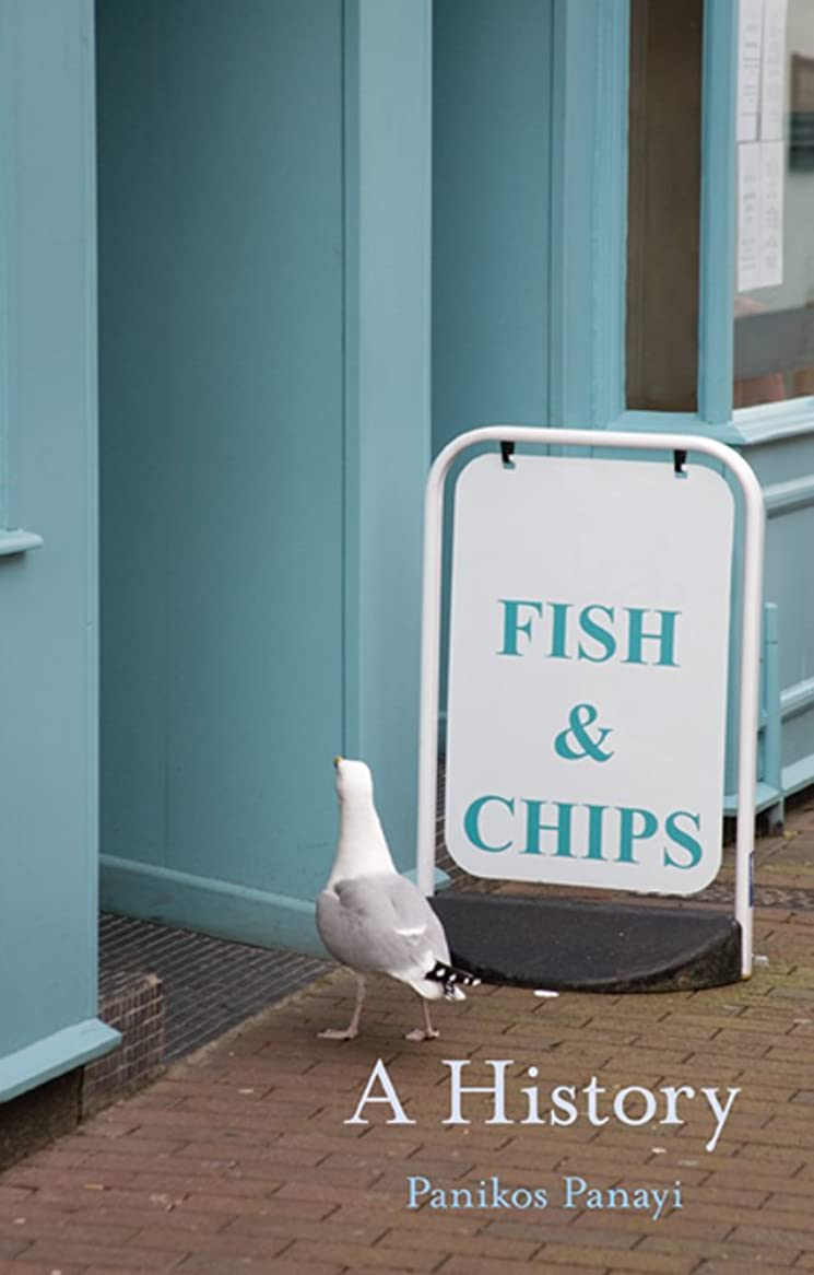 アート仮定保護Fish and Chips: A History (English Edition)