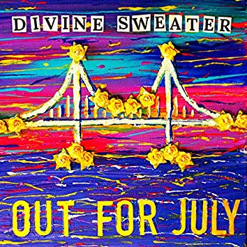 Out for July