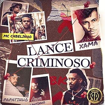 Lance Criminoso (feat. BK)