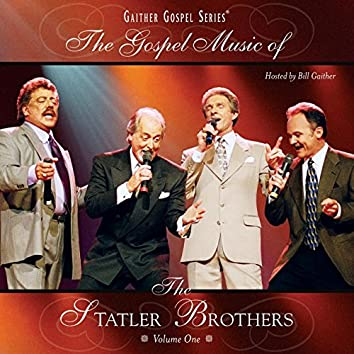 The Gospel Music Of The Statler Brothers Volume One