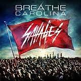 Songtexte von Breathe Carolina - Savages