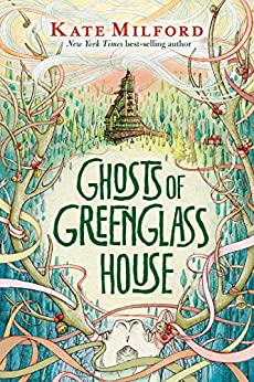Ghosts of Greenglass House by [Kate Milford]