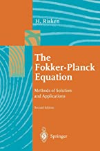 The Fokker-Planck Equation: Methods Of Solution And Applications (Springer Series in Synergetics)