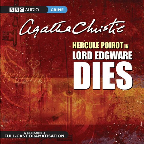 Lord Edgware Dies (Dramatised) audiobook cover art