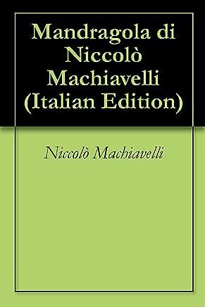 Mandragola di Niccolò Machiavelli