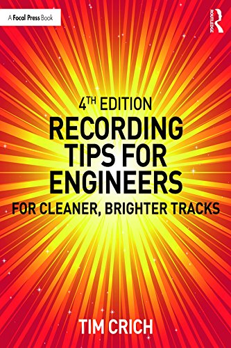 『Recording Tips for Engineers: For Cleaner, Brighter Tracks (English Edition)』のトップ画像