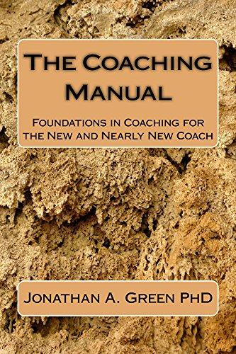 The Coaching Manual: Foundations in Coaching (English Edition)