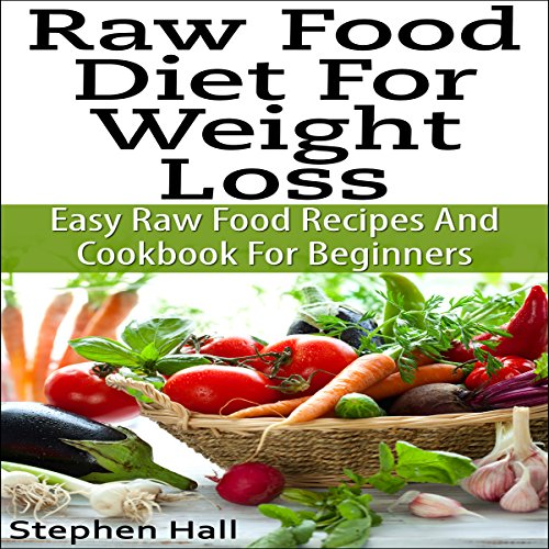 Raw Food Diet for Weight Loss audiobook cover art