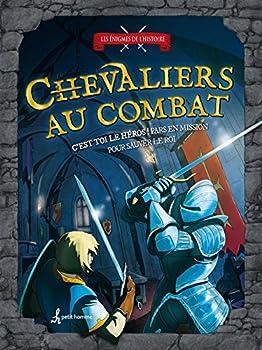 Paperback Chevaliers au Combat. Pars en Mission pour Sauver le Roi Book