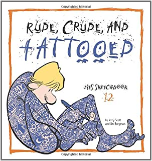 Rude, Crude, and Tattooed: Zits Sketchbook Number 12 (Volume 17)