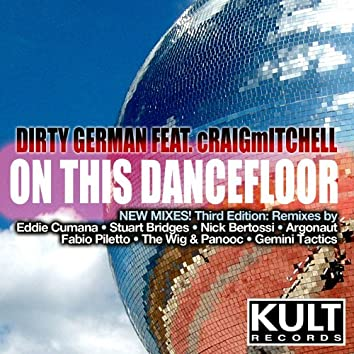 "Kult Records Presents ""On This Dancefloor (Third Edition)"""