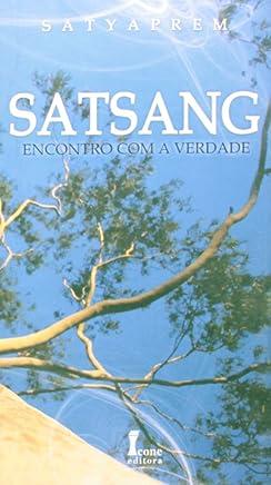 Satsang. Encontro com a Verdade