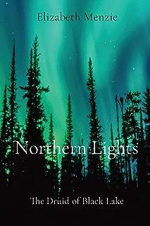 Northern Lights: The Druid of Black Lake
