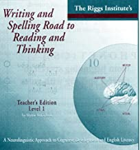 Writing and Spelling Road to Reading and Thinking: A Neurolingistic Approach to Cognitive Development and English Literacy (An equal and optimal educational opportunity through multi-sensory language arts)