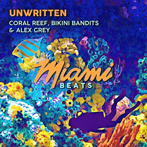 Coral Reef, Bikini Bandits & Alex Grey