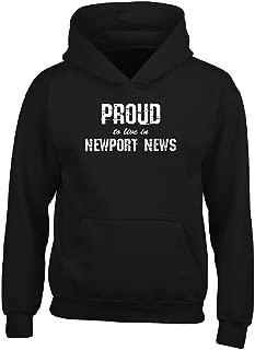 Proud To Live In Newport News City Pride Hometown Gift - Adult Hoodie M Black