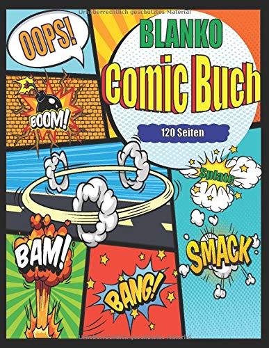 Blanko Comic Buch: 120 leere Seiten für Erwachsene, Teenagers & Kinder, Kreiere deinen eigenen Comic