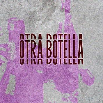 Otra Botella (feat. Drovekidd)