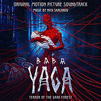 Baba Yaga. Terror of the Dark Forest (Original Motion Picture Soundtrack)