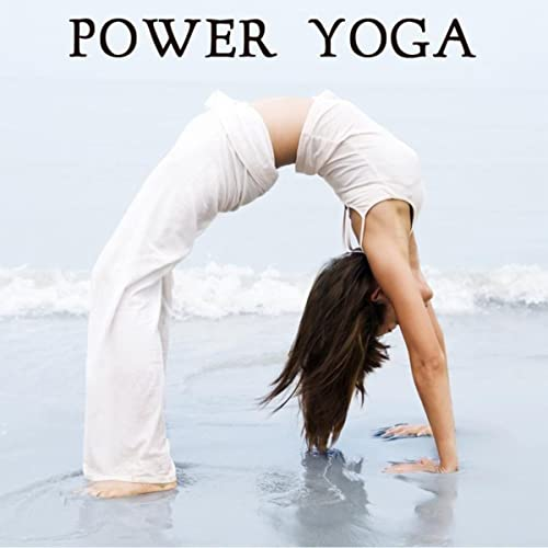 Power Yoga - Power Yoga Workout Music