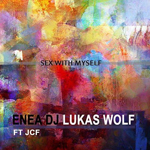 Enea DJ, DJ Lukas Wolf feat. JCF