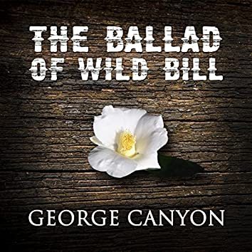 The Ballad of Wild Bill