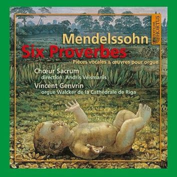 Mendelssohn: Six proverbes