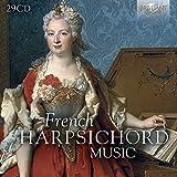 FRENCH HARPSICHORD MUSIC: Chambonnières, D'Anglebert, Le Roux,...