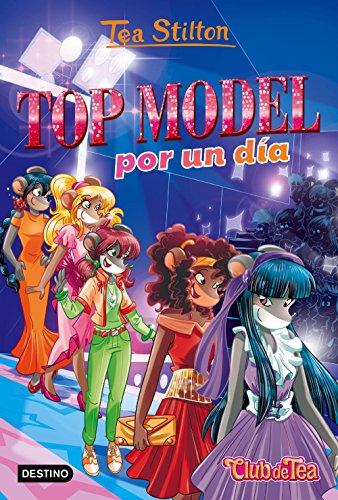 Top model por un día: Vida en Ratford 12 (Spanish Edition)