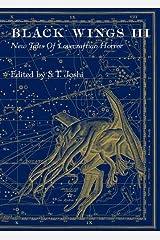 Black Wings III - New Tales of Lovecraftian Horror Hardcover