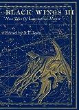 Black Wings III - New Tales of Lovecraftian Horror