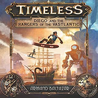 Timeless: Diego and the Rangers of the Vastlantic cover art