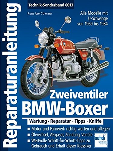 BMW-Boxer Zweiventiler mit U-Schwinge 1969-1985 (Reparaturanleitungen)