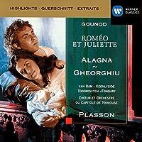 Gounod: Romeo Et Juliette (Opera Highlights)