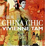 China Chic by Tam, Vivienne (2005) Hardcover