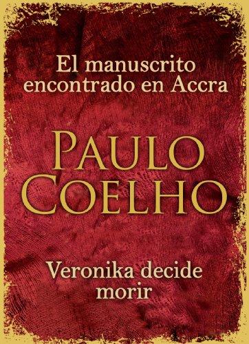 El manuscrito encontrado en Accra + Veronika decide morir (Spanish Edition)
