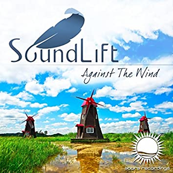 Against The Wind (2018 Rework)