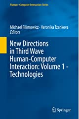New Directions in Third Wave Human-Computer Interaction: Volume 1 - Technologies (Human–Computer Interaction Series) Kindle Edition