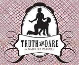 Truth or Dare: A Game of Passion [Cards] [2007] (Author) Thrusti Kicki Grabbi, Kyle Spencer