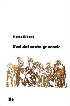 Voci dal canto generale (Poesia contemporanea Vol. 8)