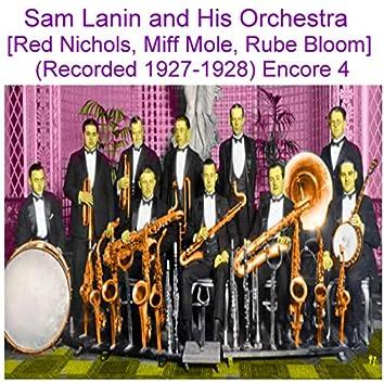 Sam Lanin and His Orchestra (Red Nichols, Miff Mole, Rube Bloom) [Recorded 1927 - 1928] [Encore 4]