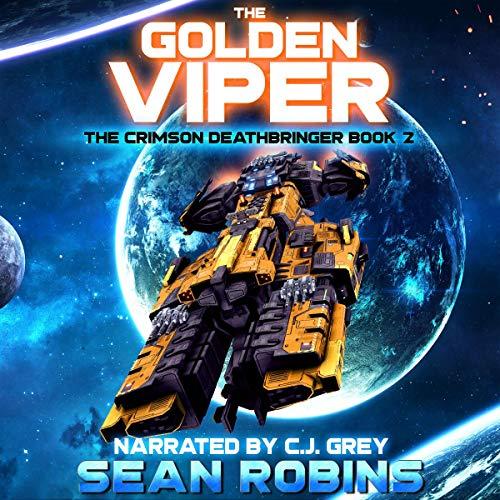 The Golden Viper: The Crimson Deathbringer Series, Book 2