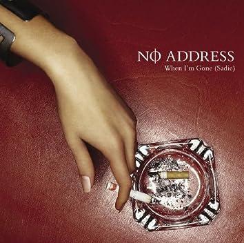 When I'm Gone (Sadie) (Internet Single)