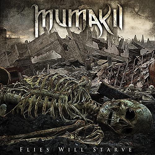 Mumakil: Flies Will Starve (Audio CD)